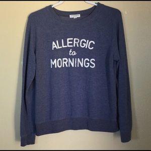 Súper Sweatshirt *Allergic To Mornings*  Blue Sz L